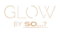 GLOW by So...?